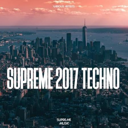 Supreme 2017 Techno (2017)