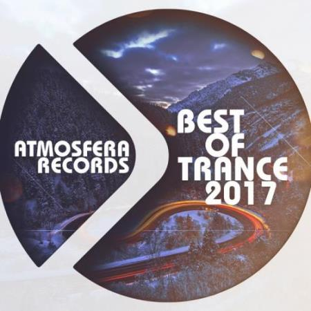Atmosfera Records Best of Trance 2017 (2017)