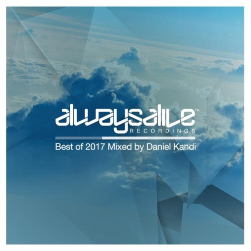 Always Alive Recordings (Best Of 2017) (2018)