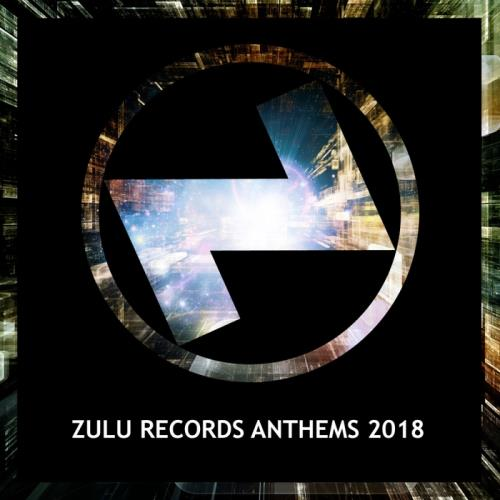 Zulu Records Anthems 2018 (2018)