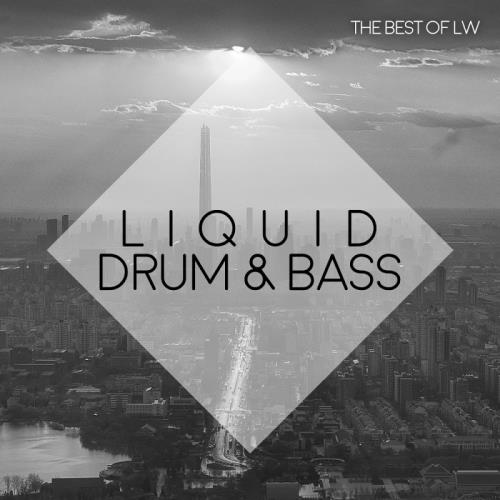 Best of LW Liquid Drum & Bass II (2018)