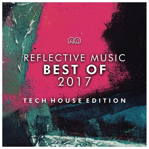 Best of 2017 - Tech House Edition (2018)