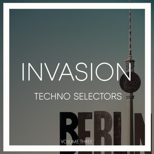 Invasion Techno Selectors, Vol. 3 (2018)