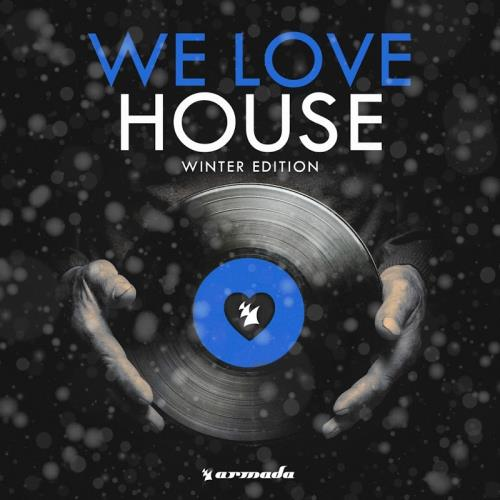 We Love House-Winter Edition (2018)