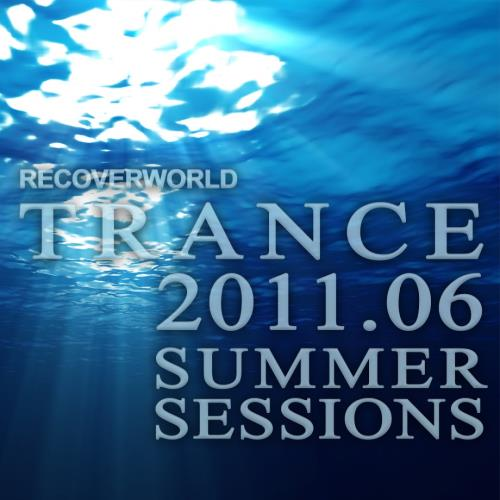 Recoverworld Trance 2011.06: Summer Sessions (2011)