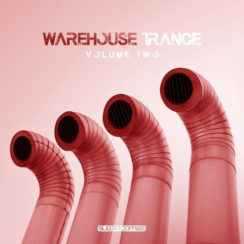 Warehouse Trance, Vol. 2 (2018)