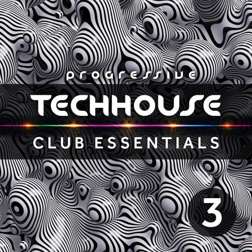 Progressive Tech House Club Essentials Vol. 3 (2018)