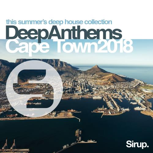 Sirup Deep Anthems Cape Town 2018 (2018)
