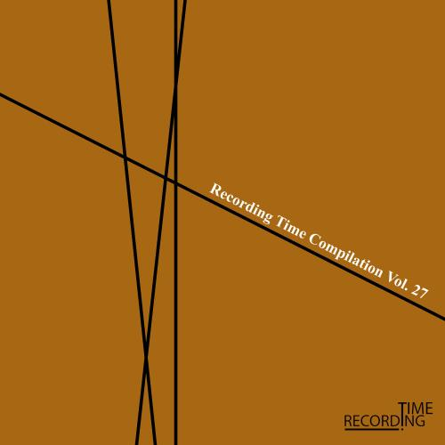 Recording Time Compilation Vol. 27 (2018)