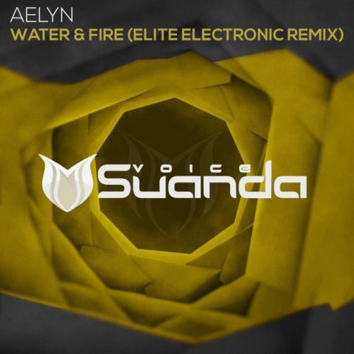Aelyn - Water & Fire (Elite Electronic Extended Remix) (2018)