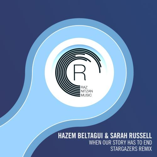Hazem Beltagui & Sarah Russell - When Our Story Ha