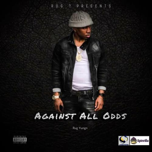DJ Hollywood Oompa - Rug Yungn-Against All Odds (2018)