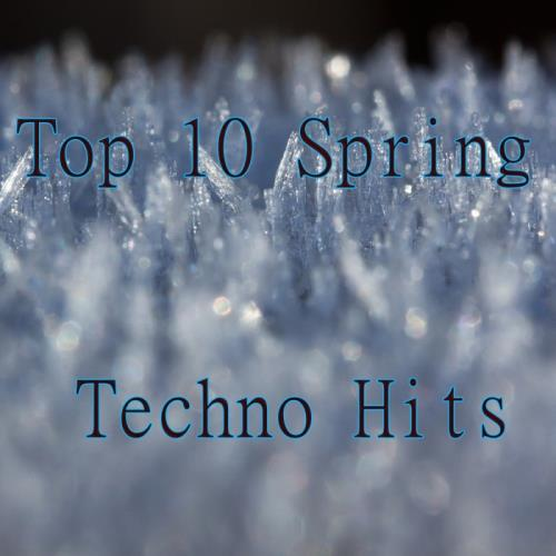 Top 10 Spring Techno Hits (2018)