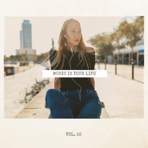 Music Is Your Life, Vol. 22 (2018)