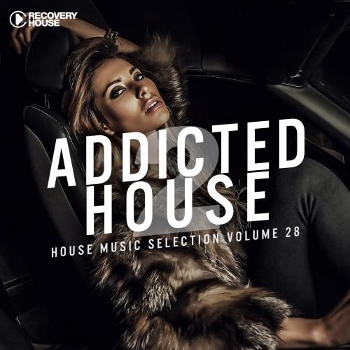Addicted 2 House, Vol. 28 (2018)