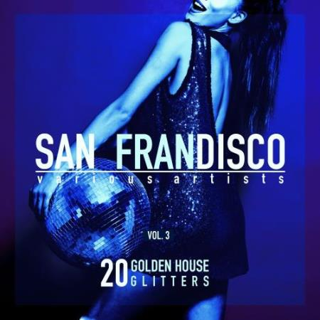 San Frandisco, Vol. 3 (20 Golden House Glitters) (2018)