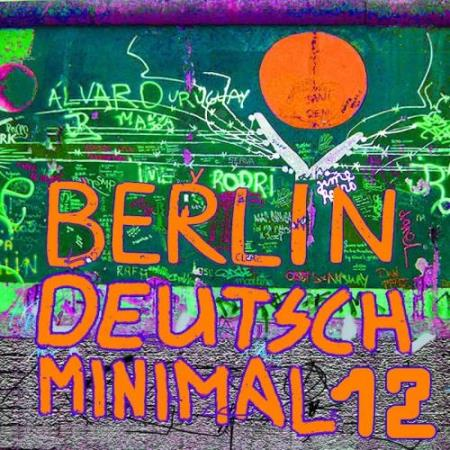 Berlin Deutsch Minimal 12 (2018)