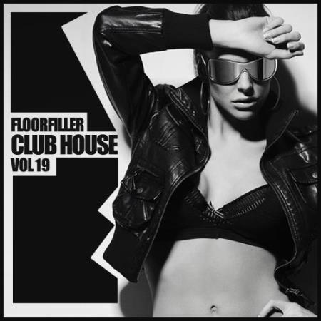 Floorfiller Club House, Vol.19 (2018)