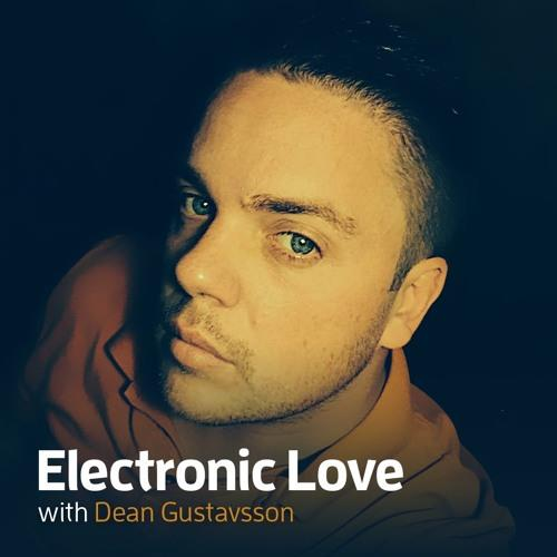 Dean Gustavsson - Electronic Love 067 (2018-04-20)