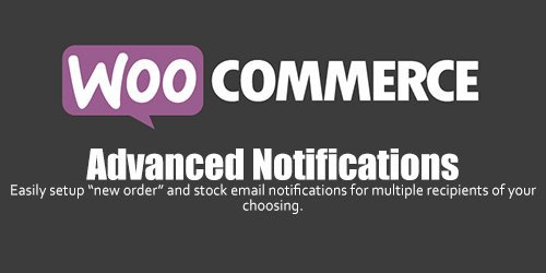 WooCommerce - Advanced Notifications v1.2.14