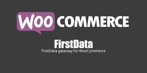 WooCommerce - FirstData v4.3.3