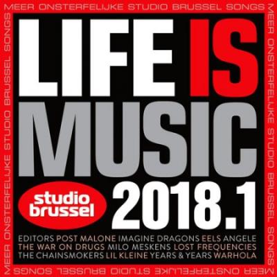 Life Is Music 2018.1 (2018)