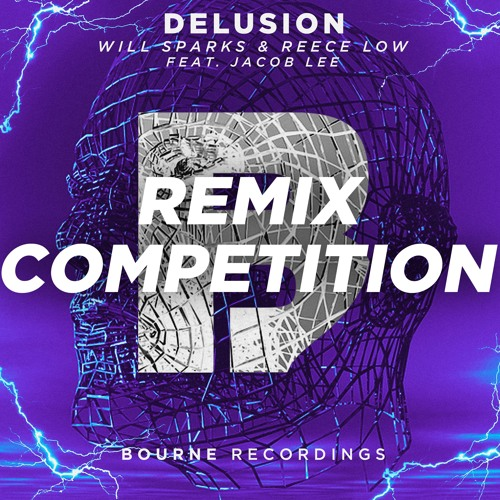 Will Sparks & Reece Low feat. Jacob Lee - Delusion (Remixes) (2018)