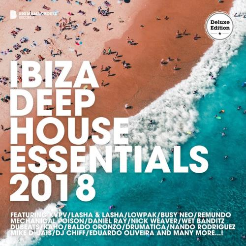Ibiza Deep House Essentials 2018 (Deluxe Version) (2018)