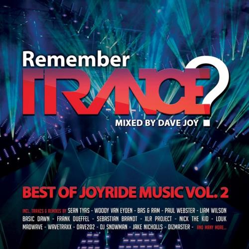 Remember Trance? (Best Of Joyride Music Vol 2) (2018) Unmixed