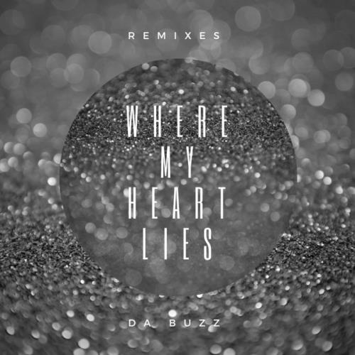 Da Buzz - Where My Heart Lies (Remixes) (2018)