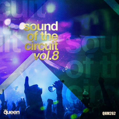 Sound of the Circuit, Vol. 8 (2018)