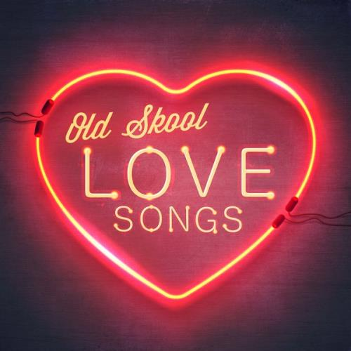 Old Skool Love Songs (2018)