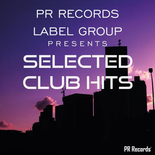 Pr Records Label Group Presents Selected Club Hits (2018)