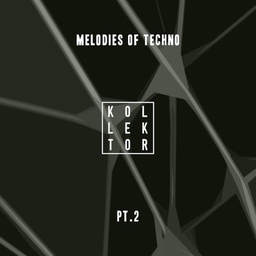 Melodies Of Techno Part 2 (2018)