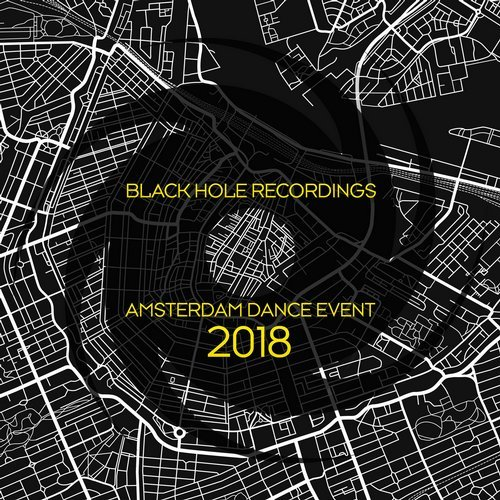 Black Hole Recordings: Amsterdam Dance Event 2018 (2018)