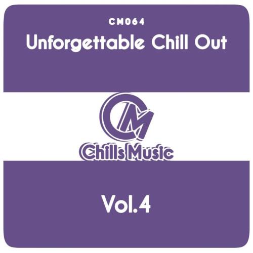 Unforgettable Chill Out, Vol. 4 (2018)