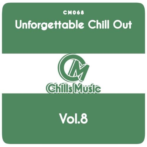 Unforgettable Chill Out, Vol. 8 (2018)