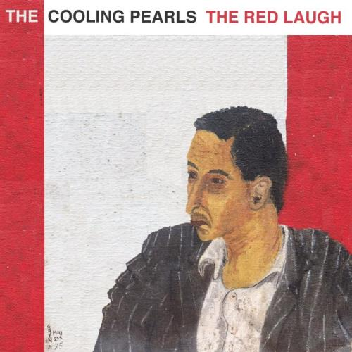 The Cooling Pearls - The Red Laugh (2018)
