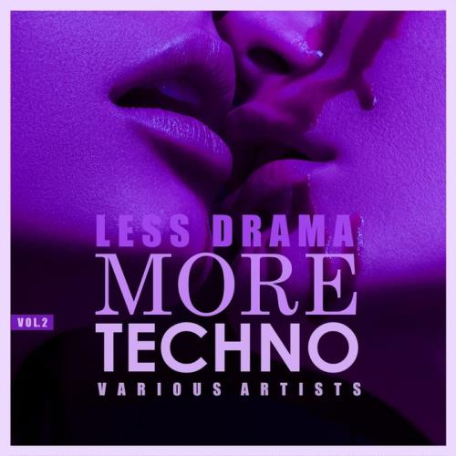 Less Drama More Techno, Vol. 2 (2018)