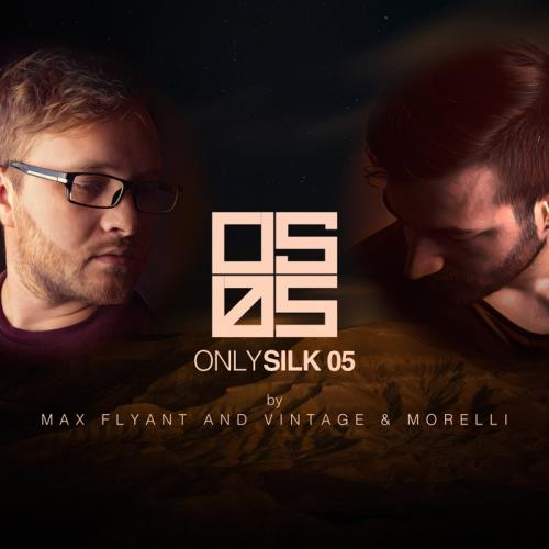 Only Silk 05 (Mixed by Max Flyant and Vintage & Morelli) (2018) FLAC