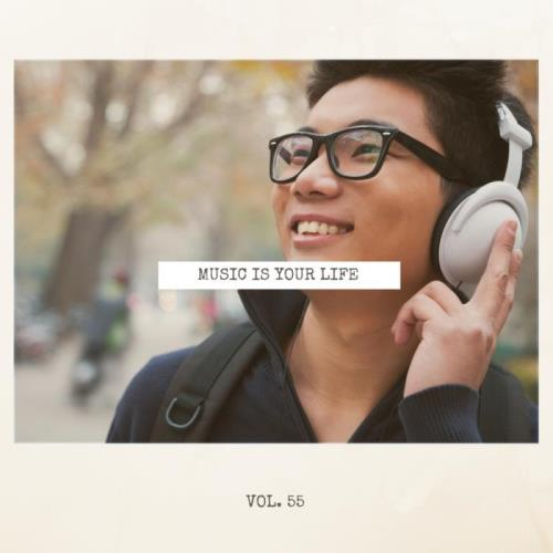 Music Is Your Life, Vol. 55 (2018)
