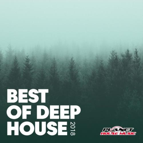 Planet House Music - Best of Deep House 2018 (2018)