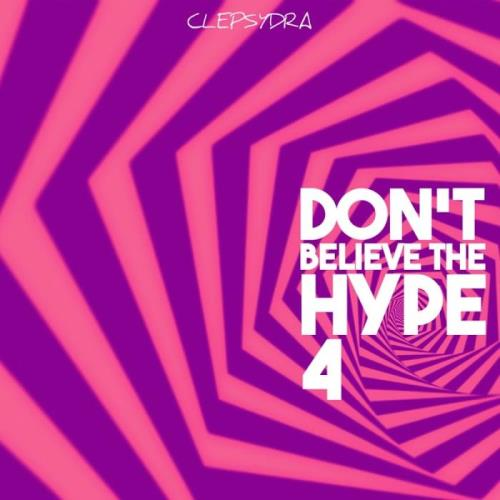 Don't Believe the Hype 4 (2018)