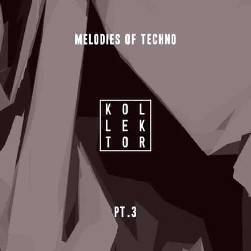 Melodies of Techno, Pt. 3 (2018)