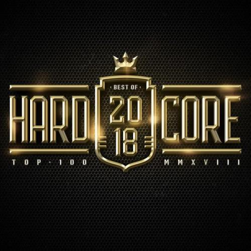 Hardcore Top 100 Best Of 2018 (2018)