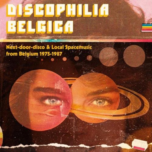 Discophilia Belgica : Next-door-disco & Local Spacem (2018)