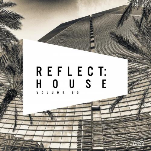 Reflect: House, Vol. 60 (2018)