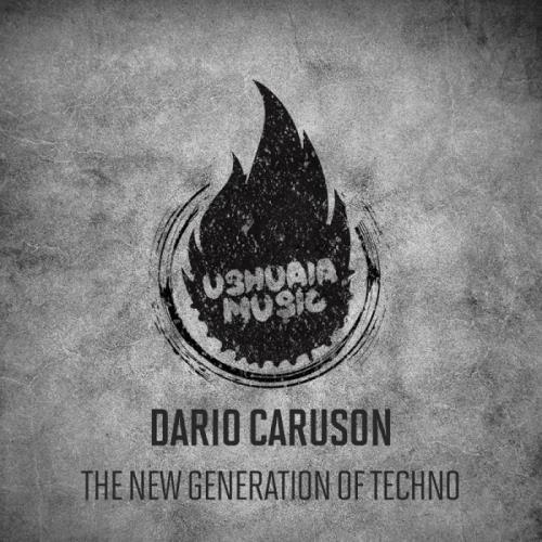 Dario Caruson - The New Generation Of Techno (2018)