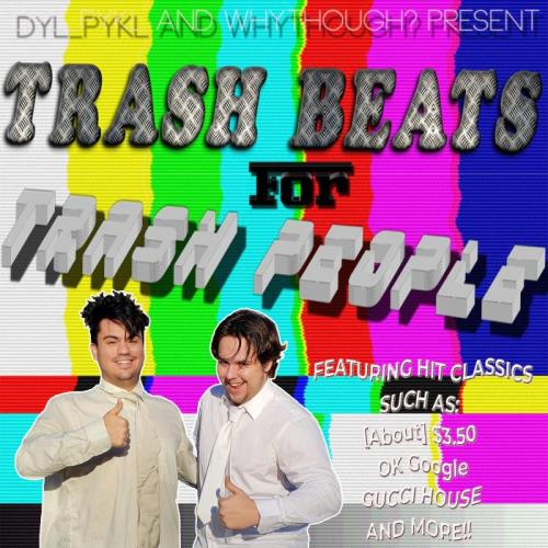 Trash Beats For Trash People (2018)