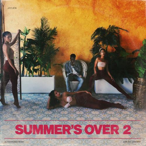 Summer's Over 2 - BlessandSee Music / EMPIRE (2018)